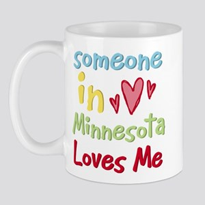 Someone in Minnesota Loves Me Mug