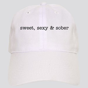 Sweet, Sexy and Sober Cap