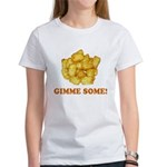 Gimme Some (of your tots)! Women's T-Shirt