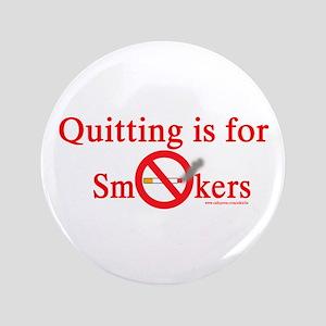 "Quit Smoking 3.5"" Button"