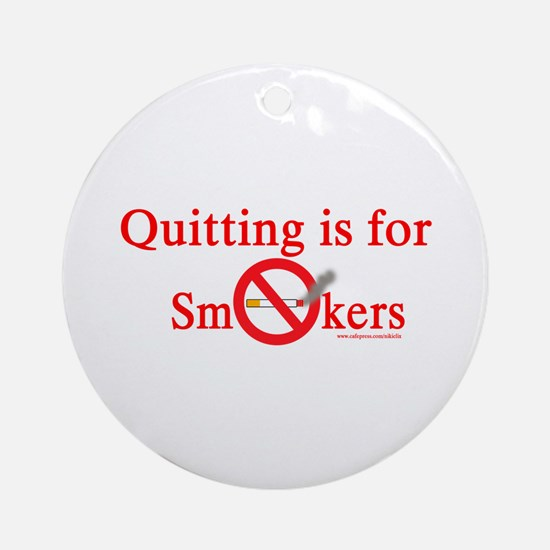 Quit Smoking Ornament (Round)