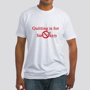 Quit Smoking Fitted T-Shirt