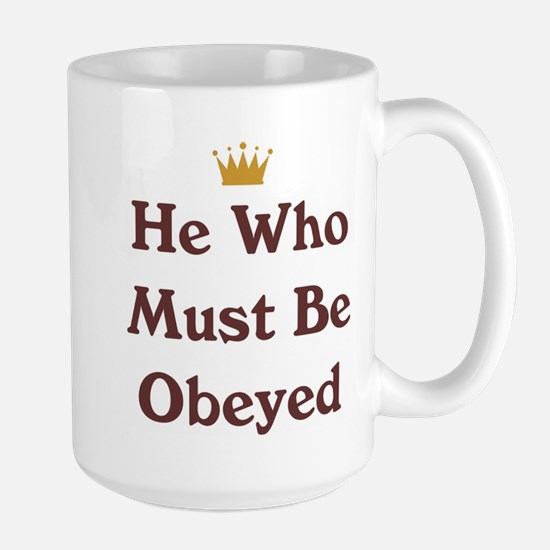 He Who Must Be Obeyed Large Mug
