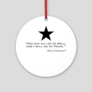 Davy Crockett: Hell & Texas Ornament (Round)