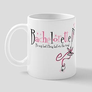 Bachelorette Last Fling Mug