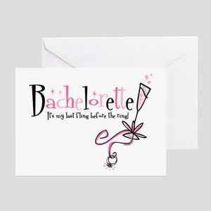 Bachelorette Last Fling Greeting Card