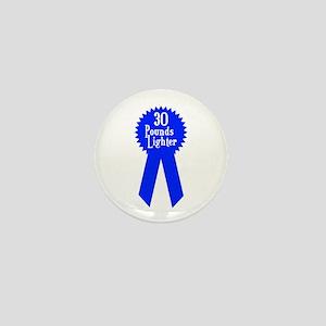 30 Pounds Award Mini Button