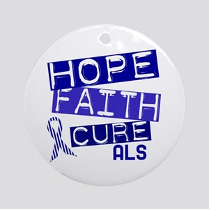 Hope Faith Cure ALS Ornament (Round)