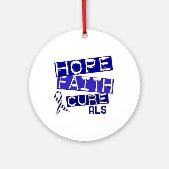 Hope Faith Cure ALS Ornament (Round)
