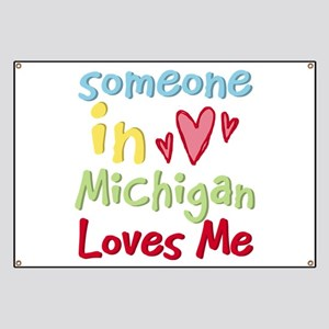Someone in Michigan Loves Me Banner