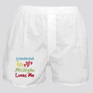 Someone in Michigan Loves Me Boxer Shorts