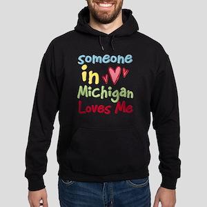 Someone in Michigan Loves Me Hoodie (dark)
