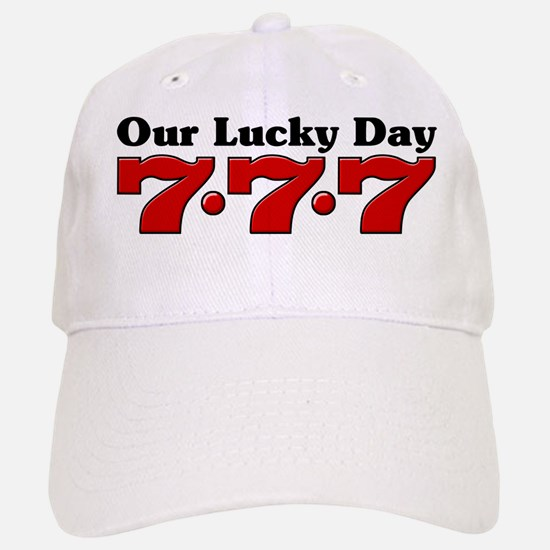 777 Our Lucky Day Baseball Baseball Cap
