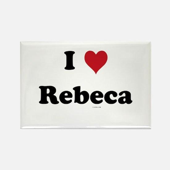 I love Rebeca Rectangle Magnet