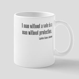 LBJ: A Man Without A Vote... Mug