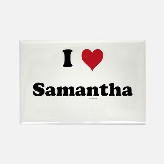I love Samantha Rectangle Magnet