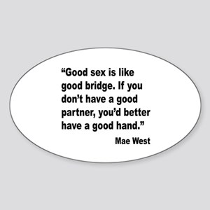Mae West Good Sex Quote Oval Sticker