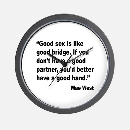 Mae West Good Sex Quote Wall Clock
