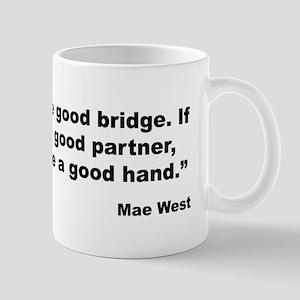 Mae West Good Sex Quote Mug