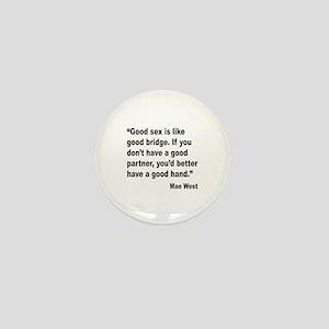 Mae West Good Sex Quote Mini Button