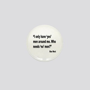 Mae West Yes Men Quote Mini Button