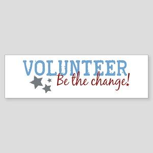 Volunteer Be the Change Bumper Sticker