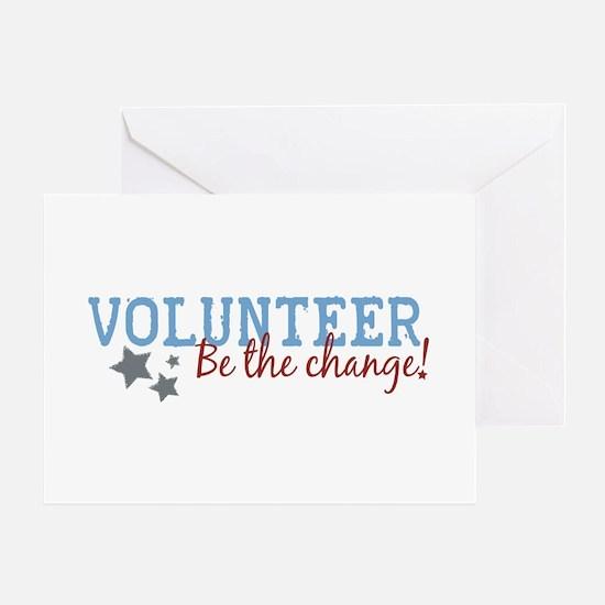 Volunteer Be the Change Greeting Card