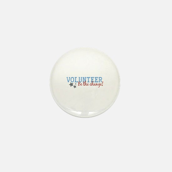 Volunteer Be the Change Mini Button