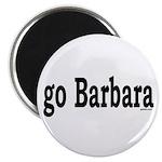 go Barbara Magnet