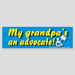 My grandpa's an advocate Bumper Sticker