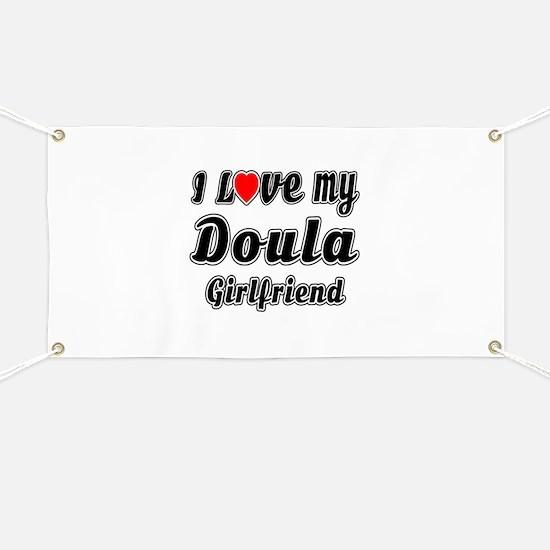 I Love My Doula Girlfriend Banner