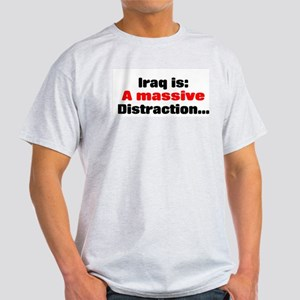 Iraq is a massive distraction Ash Grey T-Shirt