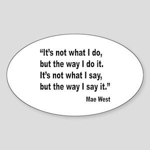 Mae West My Way Quote Oval Sticker
