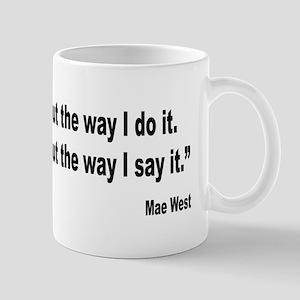 Mae West My Way Quote Mug