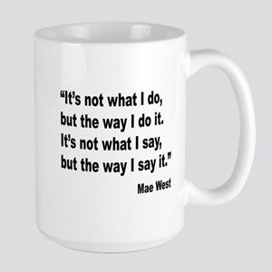 Mae West My Way Quote Large Mug