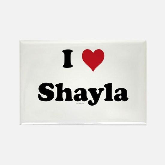 I love Shayla Rectangle Magnet