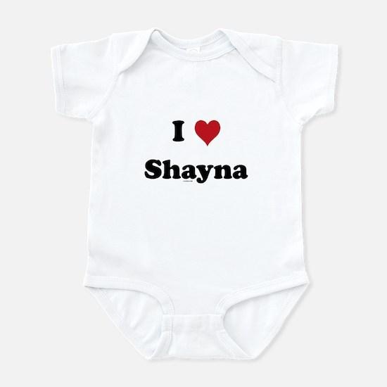 I love Shayna Infant Bodysuit