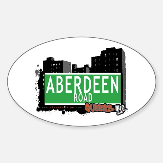 ABERDEEN ROAD, QUEENS, NYC Oval Decal