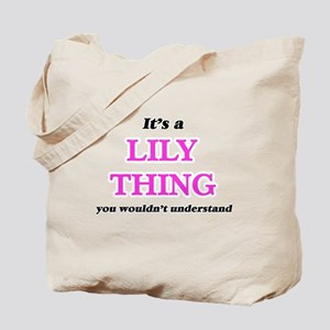 It's a Lily thing, you wouldn't u Tote Bag