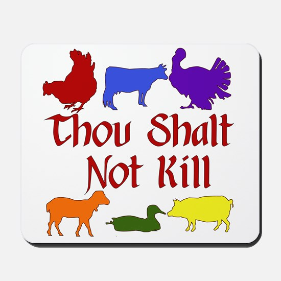 Thou Shalt Not Kill Mousepad