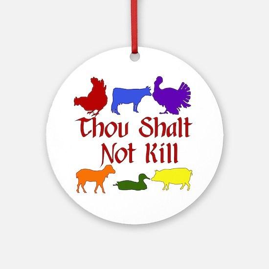 Thou Shalt Not Kill Ornament (Round)