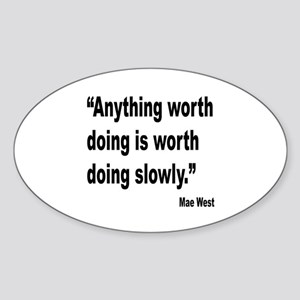 Mae West Slow Quote Oval Sticker