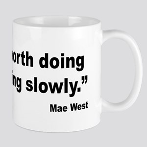Mae West Slow Quote Mug