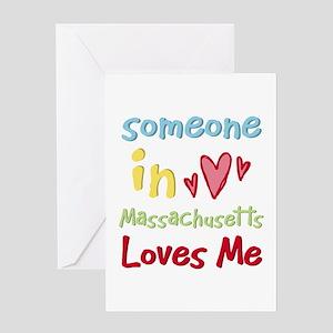 Someone in Massachusetts Loves Me Greeting Card