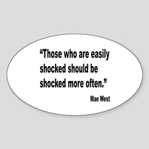 Mae West Shock Quote Oval Sticker