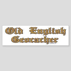 Old English Geocacher Bumper Sticker