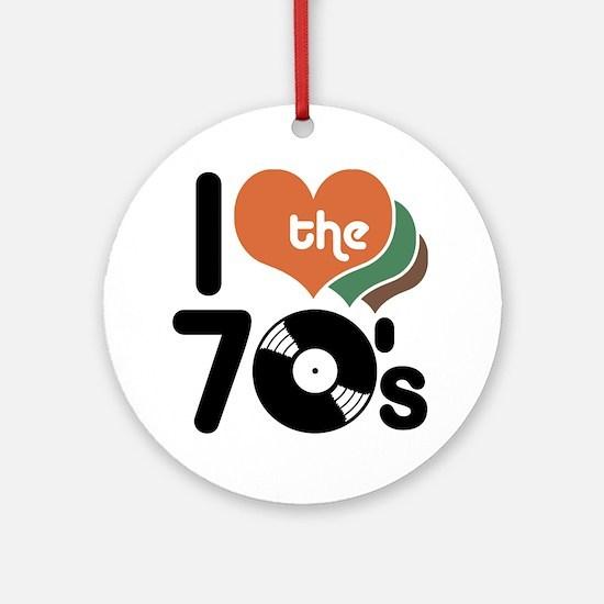 I Love the 70's Ornament (Round)