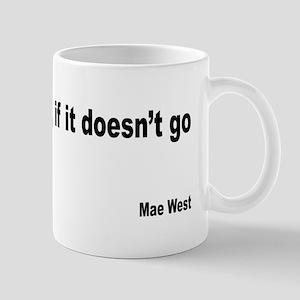 Mae West Restraint Quote Mug