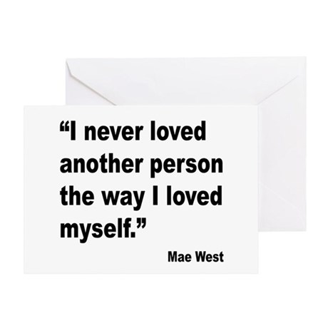 Mae West Love Myself Quote Greeting Card