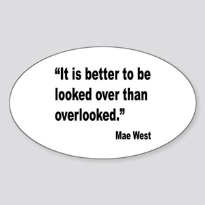 Mae West Looked Over Quote Oval Sticker